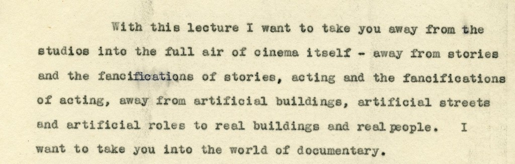 Opening paragraph from one of Grierson's influential lectures (ref. Grierson Archive G2.16.3)