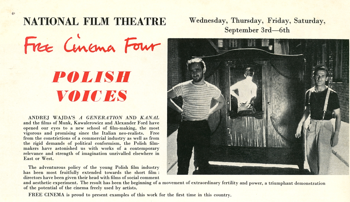 A selection of Polish films were presented in the Free Cinema Four programme at the NFT in September 1958 (ref. LA 1/2/5/13)